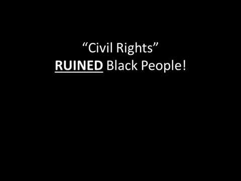 Civil Rights DESTROYED Black Wealth
