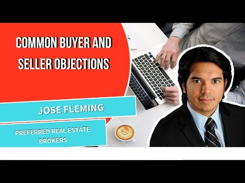 3 Common Objections from Buyers and Sellers