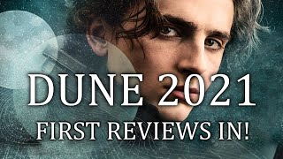 Dune 2021 First Movie Reviews In! NEW DETAILS!