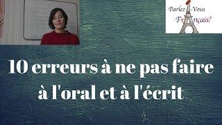 10 erreurs à ne pas faire en français à l'oral et à l'écrit
