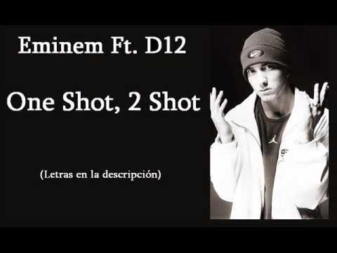 Eminem Ft D12  One Shot, 2 Shot Lyrics