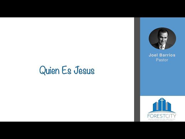 7/13/2019 Quien Es Jesus - Pr. Joel Barrios
