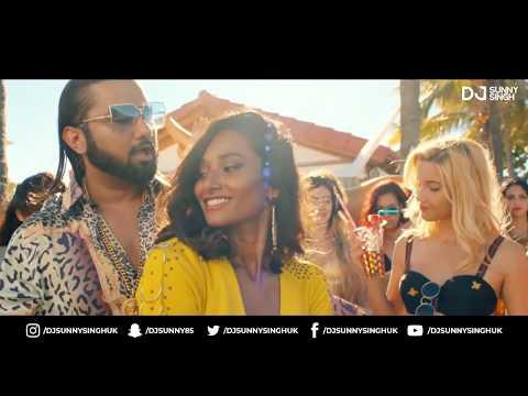 Makhna Remix | Yo Yo Honey Singh | Neha Kakkar | DJ Sunny Singh UK