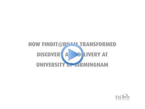 How FindIt@Bham transformed discovery and delivery at the University of Birmingham