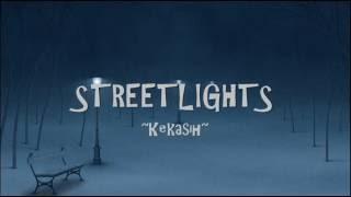STREETLIGHTS - Kekasih ~LIRIK~