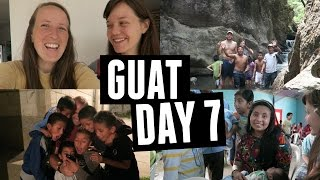 Guatemala Day 7 // Getting Sick & Emotional Bond