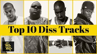 Top 10 - Best Diss Tracks Of All Time (With Lyrics)