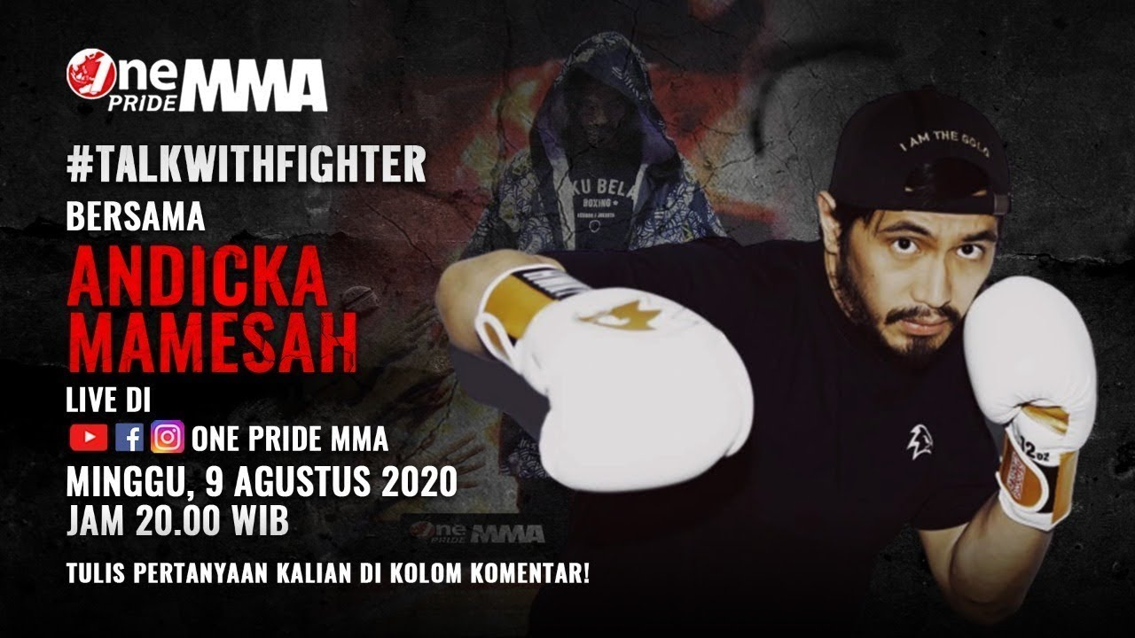 GOKIL COY! Talk with Fighter - Andicka Mamesah | One Pride MMA