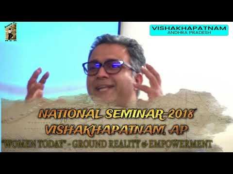 """NATIONAL SEMINAR 2018 - VISHAKHAPATNAM """"WOMEN TODAY"""" GROUND REALITY & EMPOWERMENT"""