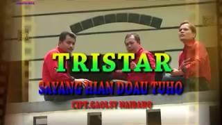 Sayang Hian Doau Tuho - Tri Star || lagu batak manis romantis