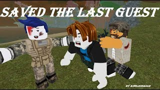 """Saved The Last Guest"" [ROBLOX ACTION VIDEO]"
