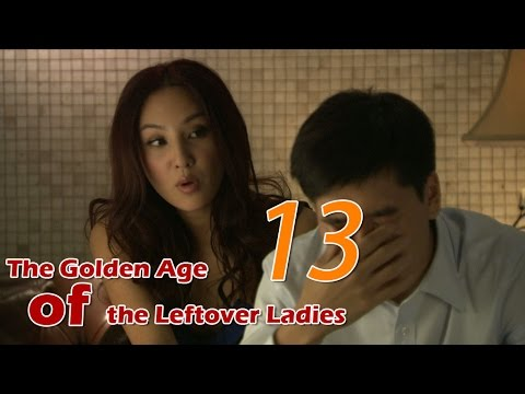 The Golden Age of the Leftover Ladies 13 (English Subtitle)
