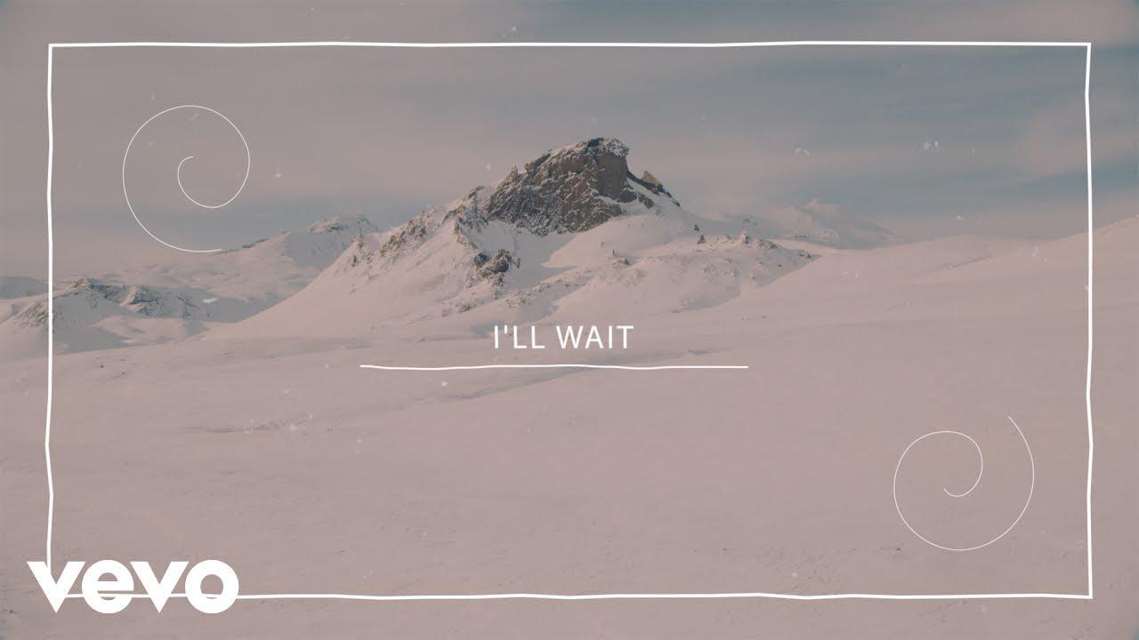 Kygo Sasha Alex Sloan  Ill Wait Lyric Video