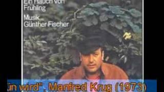Manfred Krug - Wenns draussen grün wird