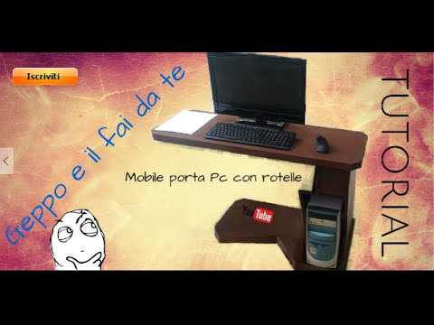 Problemi di spazio mobile per pc con rotelle fai da te youtube - Mobile tv fai da te ...