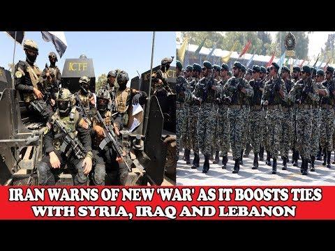 IRAN WARNS OF NEW 'WAR' AS IT BOOSTS TIES WITH SYRIA, IRAQ AND LEBANON || WORLD NEWS RADIO