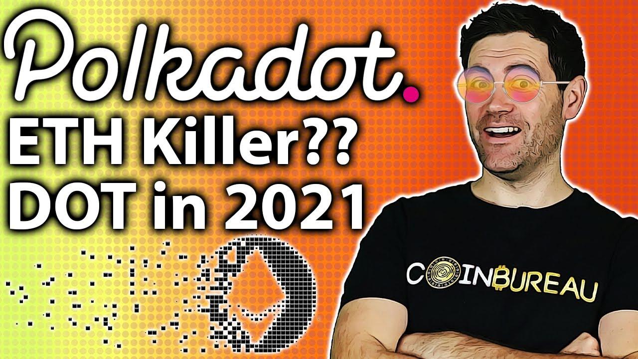 Polkadot: Can DOT 10x in 2021?? DEEP DIVE!! 🤓
