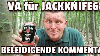 ✔ BELEIDIGENDE HATER KOMMENTARE AUF YOUTUBE! ☆ VA für JACKKNIFE68