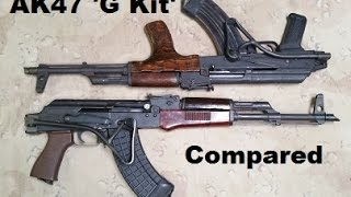 AK47 'G Kit'  Compared