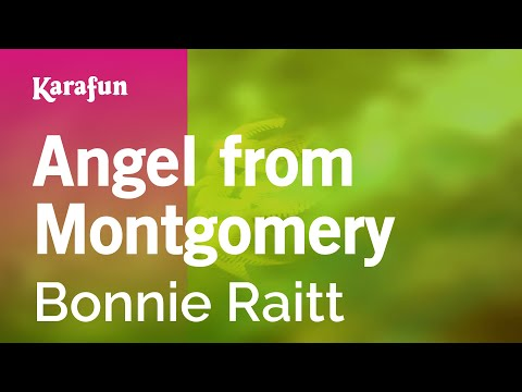 Karaoke Angel From Montgomery - Bonnie Raitt *