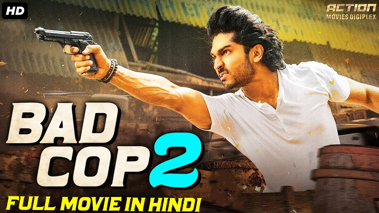 BAD COP 2 - Hindi Dubbed Full Action Romantic Movie | South Indian Movies Dubbed In Hindi Full Movie