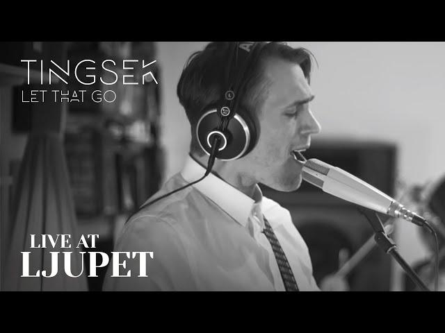 Tingsek - Let That Go - Live at Ljupet