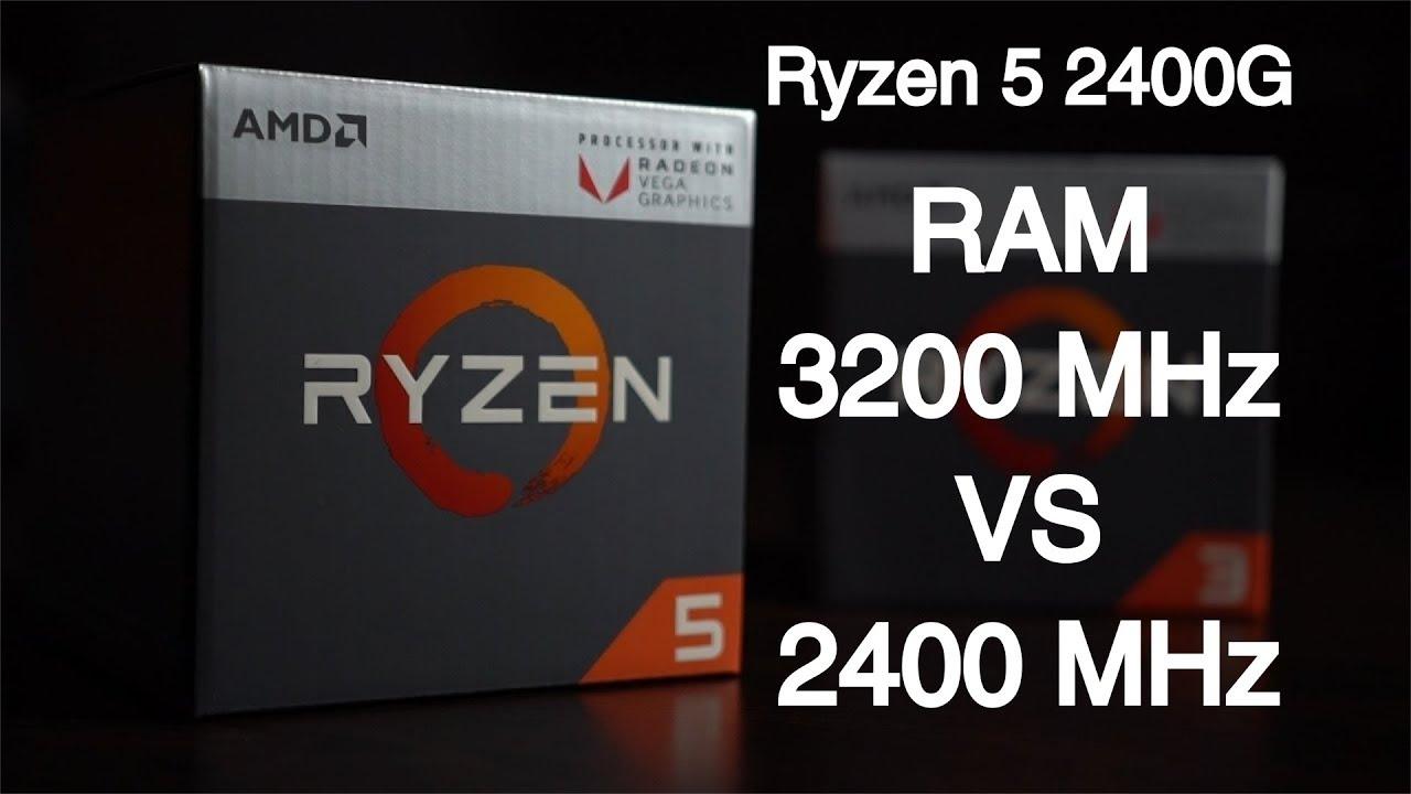 Ryzen 5 2400G 3200 MHz vs 2400 MHz RAM 16 GB