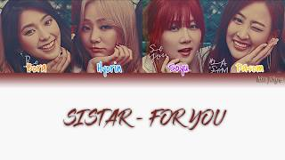 SISTAR (씨스타) – FOR YOU Lyrics (Han|Rom|Eng|Color Coded)