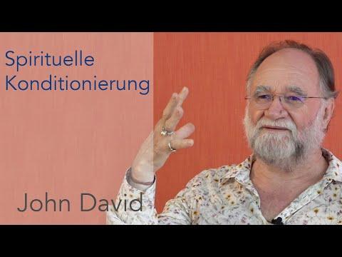 Spirituelle Konditionierung • John David