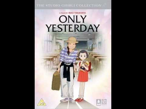 Only Yesterday  Main Theme