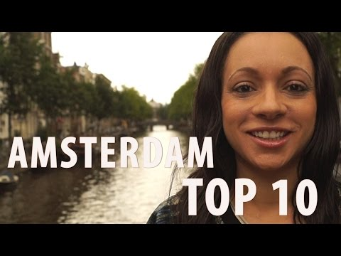 Amsterdam Top 10 Things to See & Do