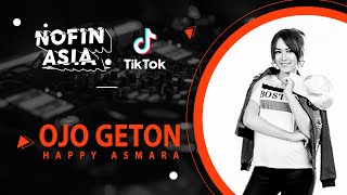 Download lagu DJ SLOW | Happy Asmara - OJO GETON - Remix FULL BASS Terbaru 2020