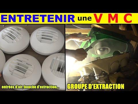 entretenir vmc simple flux nettoyer entretien moteur groupe extraction bouches vmc et entrée d'air