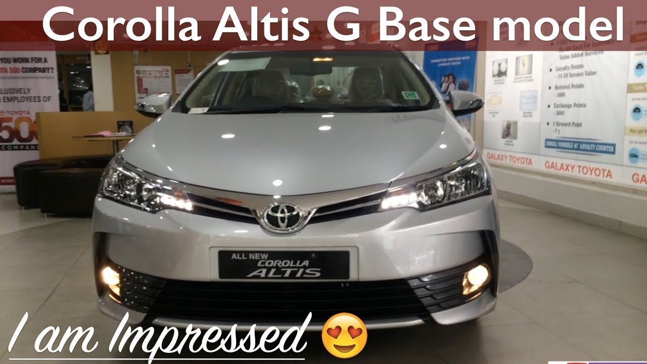 2017 Toyota Corolla Altis G Base Model Interior Exterior Walkaround And Full Review Youtube