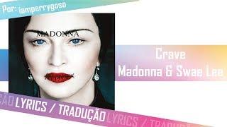 Crave - Madonna ft. Swae Lee (Tradução)