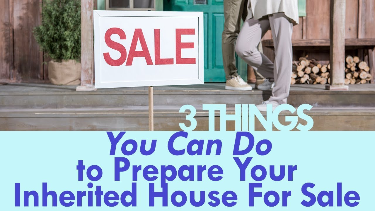 3 Things You Can Do In New Jersey to Prepare Your Inherited House For The Sale