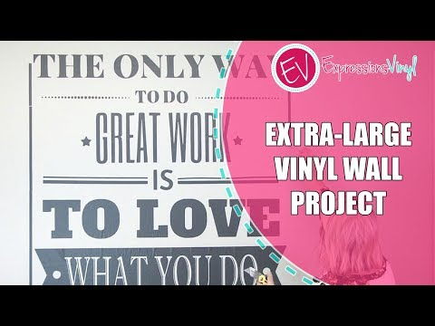 Extra Large Vinyl Wall Project