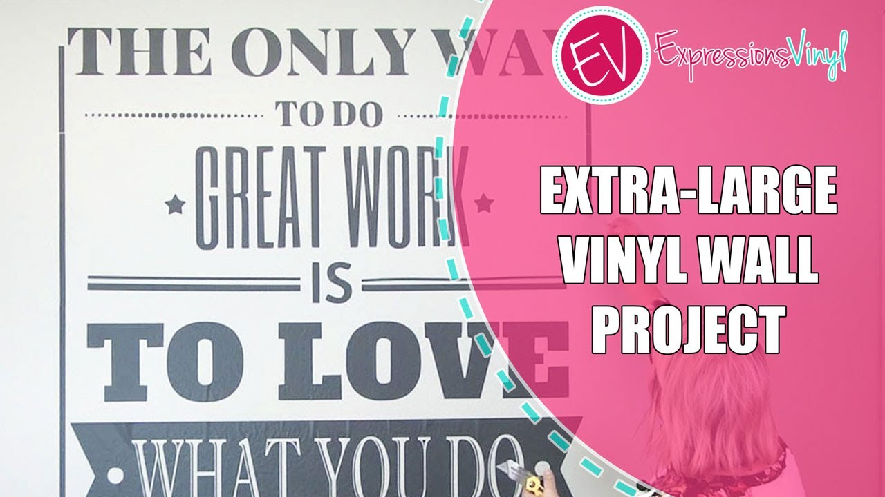 Extra Large Vinyl Wall Project YouTube - How to make large vinyl wall decals with cricut