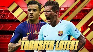 Barcelona Transfer Barcelona Transfer Latest - ft Thiago Alcantara & Philippe Coutinho
