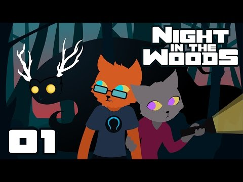 Let's Play Night In The Woods - PC Gameplay Part 1 - Happy Belated Homecoming