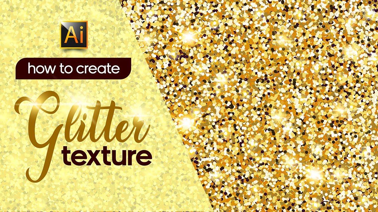 Glitter Texture Adobe Illustrator Tutorial For Beginners Youtube
