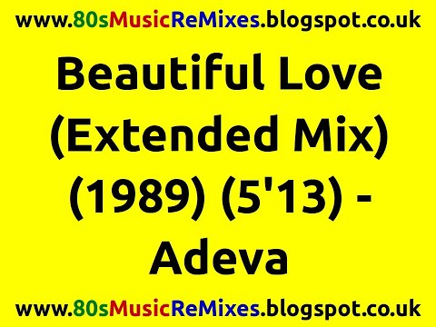Beautiful Love (Extended) - Adeva | Frankie Knuckles | 80s Club Mixes | 80s Club Music | 80s Club
