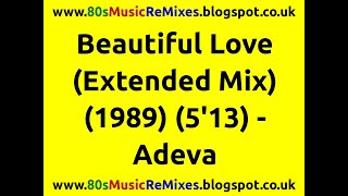 Beautiful Love (Extended) - Adeva | Frankie Knuckles