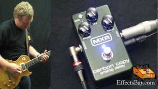 MXR Carbon Copy Analog Delay Demo