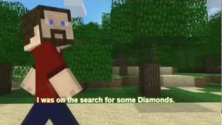 Minecraft in Search of Diamonds Lyrics(Minecraft In search of diamonds (With Lyrics!) I do not own anything in the video, watch the original HERE - http://www.youtube.com/watch?v=vIhs8_m5qPc ..., 2011-11-06T08:49:16.000Z)