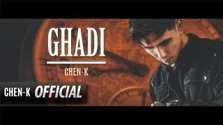 CHEN-K - Ghadi ( Audio) || Urdu Rap