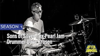 Reclimbing The Mountain Of Success – Sons of Silver / ex-Pearl Jam Drummer Dave Krusen