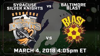 Syracuse Silver Knights vs Baltimore Blast