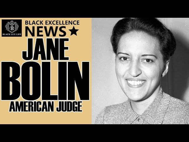 Black Excellist News: Jane Bolin - First African American Female Judge