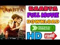 Raabta Full Movie Download In Hindi HD | Sushant Singh Rajput & Kriti Sanon